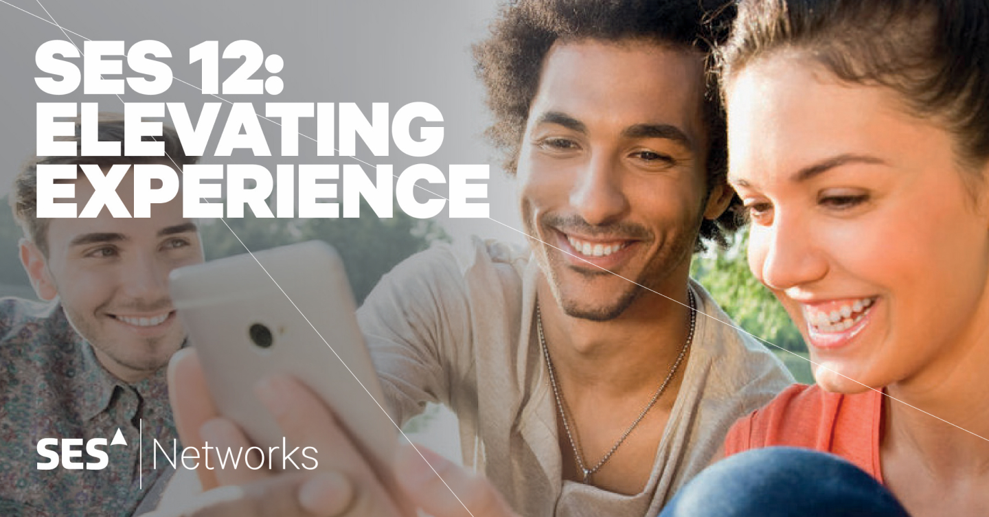 SES 12: Elevating Experience